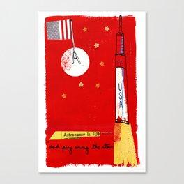 Astronomy is fun...honest! Canvas Print