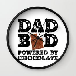 Dad Bod Powered By Chocolate Father Figure Gifts Idea with Funny Graphic for Food Lovers Wall Clock
