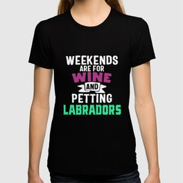 Wine And Labradors T-shirt