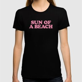SUN OF A BEACH T-shirt