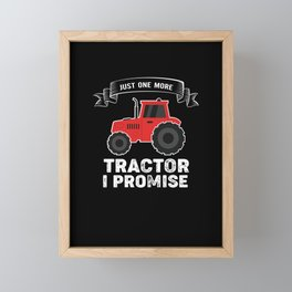 Just One More Tractor I Promise Framed Mini Art Print