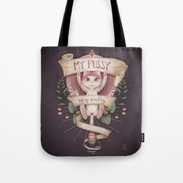 My pussy my rules Tote Bag