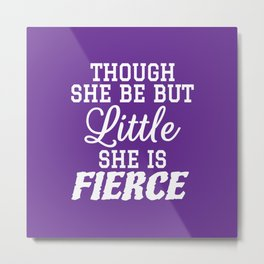 Little & Fierce (Purple) Metal Print