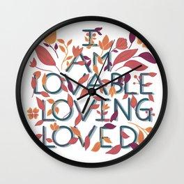 Love affirmations II Wall Clock