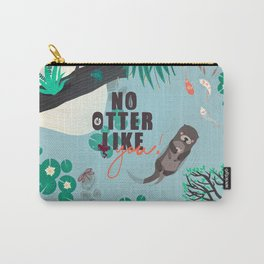 No Otter Like You Carry-All Pouch