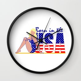 Born In The USA, Beautiful Blond Woman, Decorative Text And The American Flag Wall Clock