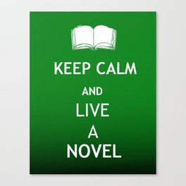 Keep Calm & Live a Novel Canvas Print