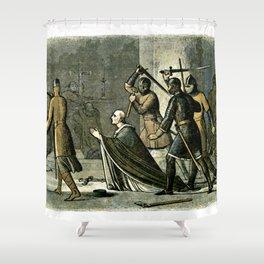 Murder of Thomas Becket Shower Curtain
