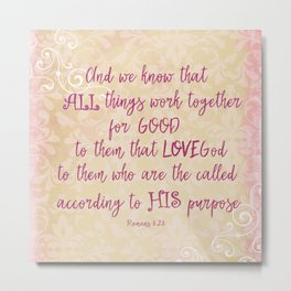 All things work together for Good Bible Verse Typography Metal Print