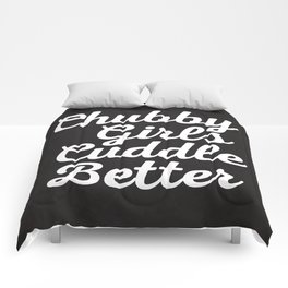 Chubby Girls New Funny Quote Comforters
