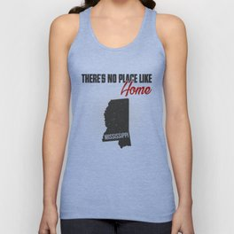 No place like home - Mississippi Unisex Tank Top