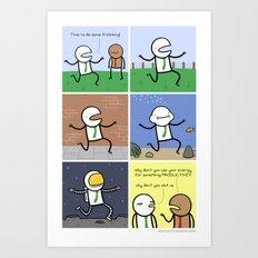 Antics #110 - very straight priorities Art Print