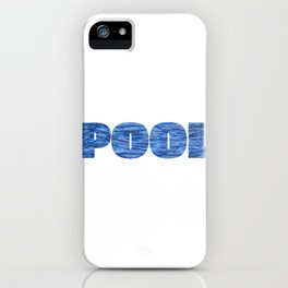 Drowning Pool design This is my POOL graphic Gift iPhone Case