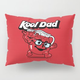 Kool Dad Pillow Sham