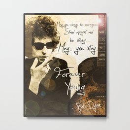 Bob Dylan Forever Young Metal Print