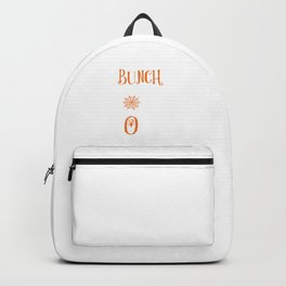 It's Just A Bunch Of Hocus Pocus Halloween Party Backpack