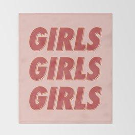 Girls Girls Girls II Throw Blanket