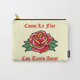 Como La Flor Carry-All Pouch