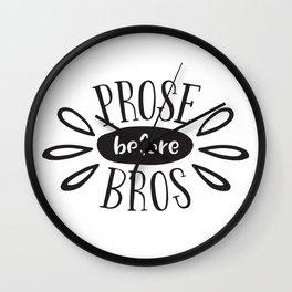 Prose Before Bros - Black On White Wall Clock