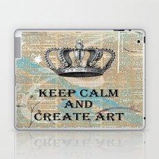 Keep Calm and Create Art Laptop & iPad Skin