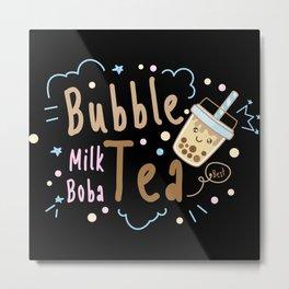 Best BubbleTea and milk tea friends happy hour Metal Print