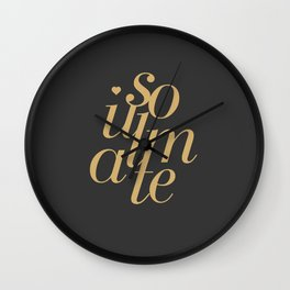 Soulmate Typo #society6 #decor #buyart Wall Clock