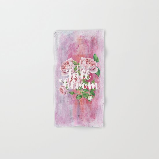 Live life in full bloom - Typography and Rose Watercolor Illustration Hand & Bath Towel