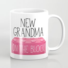 New Grandma On The Block Coffee Mug