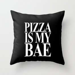 Pizza is My Bae Throw Pillow