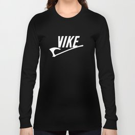 VIKE II! Long Sleeve T-shirt