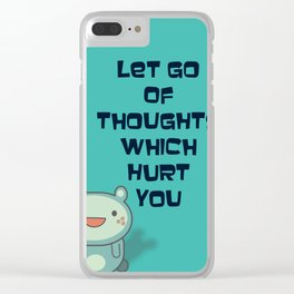 Cute and Inspirational Encouraging Quote Clear iPhone Case
