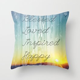 Blessed, Loved, Inspired, Happy Throw Pillow
