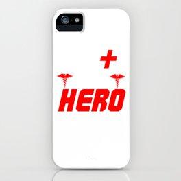 Medic Like A Hero Only Real Paramedic Nurse EMT EMS Ambulance Gift iPhone Case