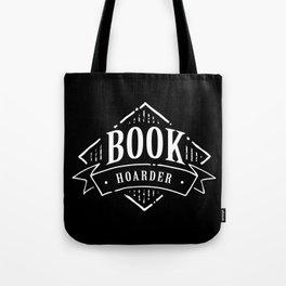 Book Hoarder BW Tote Bag