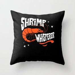 Shrimp Gift I Love Boiled Shrimps Throw Pillow