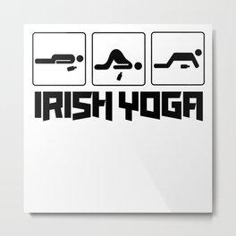 Irish Yoga T-Shirt Drink Beer St Patricks Day Shirt Metal Print