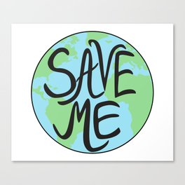 Save Me Earth Hand Drawn Canvas Print