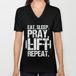 Eat Sleep Pray Lift Repeat Fitness Trainer Unisex V-Neck