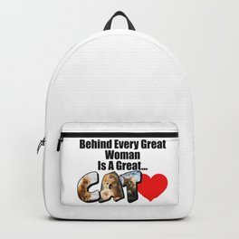 Behind Every Great Woman Is A Great Cat Backpack