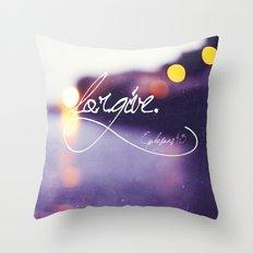 Forgive Throw Pillow