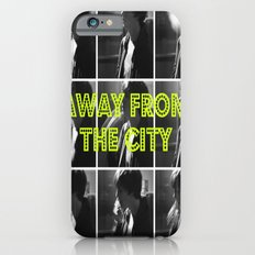AWAY FROM THE CITY iPhone 6s Slim Case