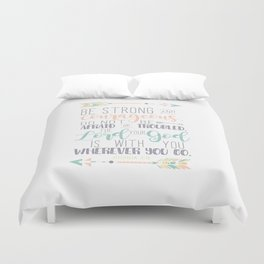 Joshua 1:9 Bible Verse Duvet Cover