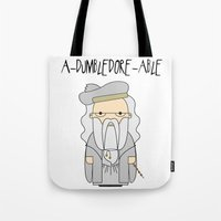 dumbledore Tote Bags featuring A-DUMBLEDORE-ABLE.  by BeckiBoos