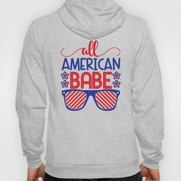 American Babe 4th July Quote Hoody