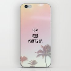 hey. hello. what's up. 2 iPhone & iPod Skin