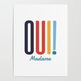 Oui! Madame Poster