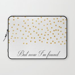 But Now Im Found - Amazing Grace Laptop Sleeve