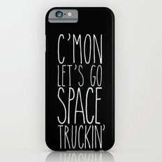 space truckin' iPhone 6s Slim Case