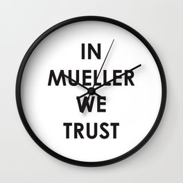 in Bob Mueller we trust Wall Clock