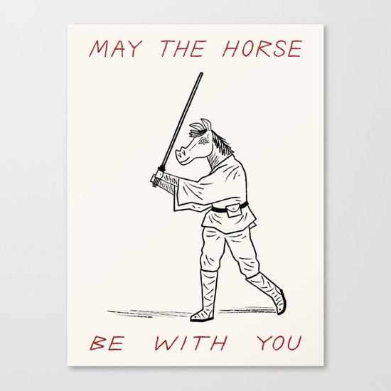 May The Horse Be With You Canvas Print by Oliver Lake | Society6